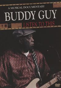 Cover Buddy Guy - Listen To This [DVD]